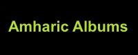 Amharic Albums