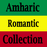 Romantic of Amharic