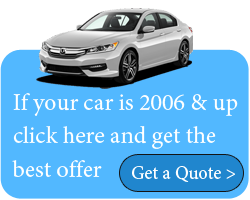 if your car is 2006 & up , get the best offer